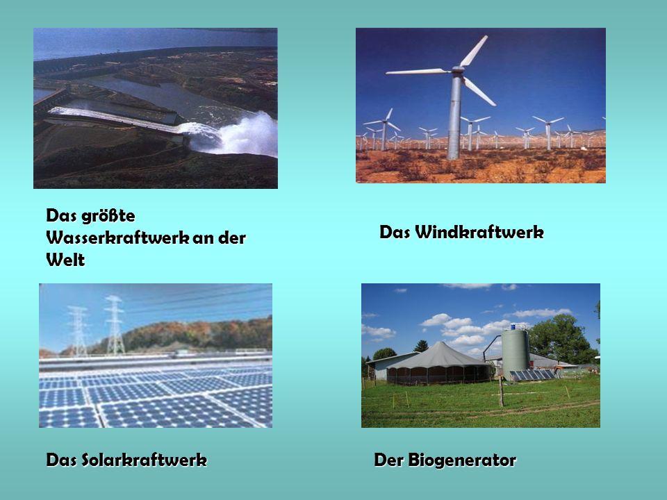 Das größte Wasserkraftwerk an der Welt