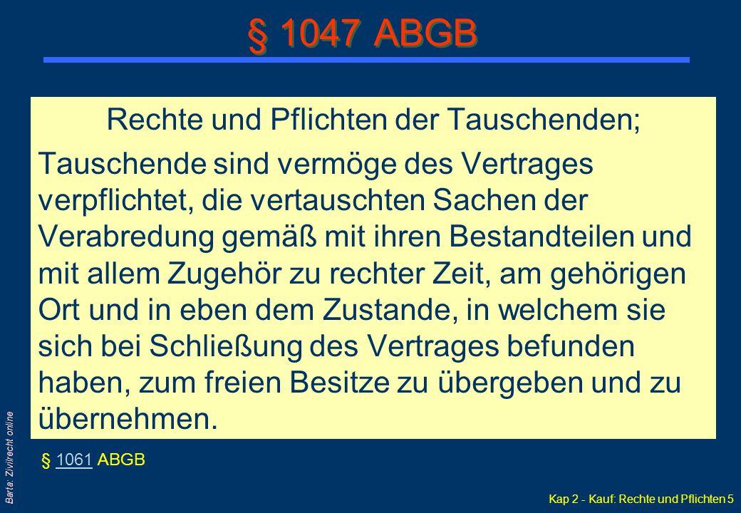 § 1047 ABGB Rechte und Pflichten der Tauschenden;