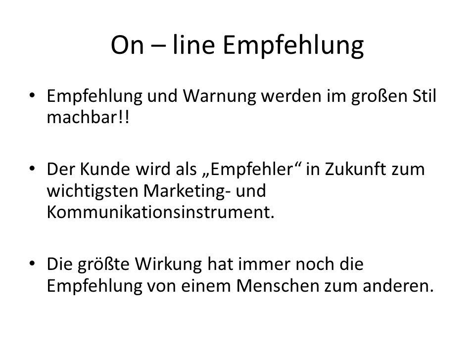 On – line Empfehlung Empfehlung und Warnung werden im großen Stil machbar!!