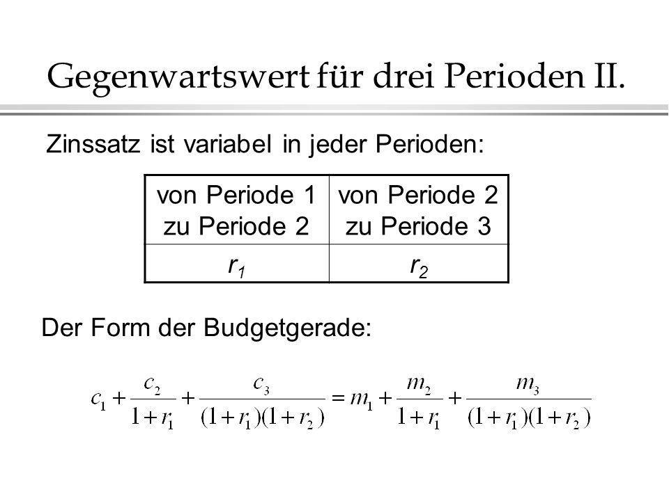 Gegenwartswert für drei Perioden II.