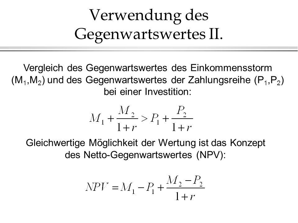 Verwendung des Gegenwartswertes II.