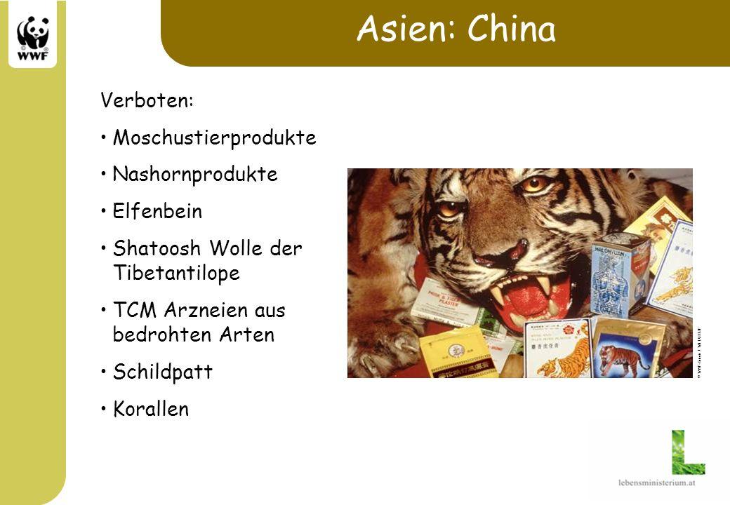 Asien: China Verboten: Moschustierprodukte Nashornprodukte Elfenbein