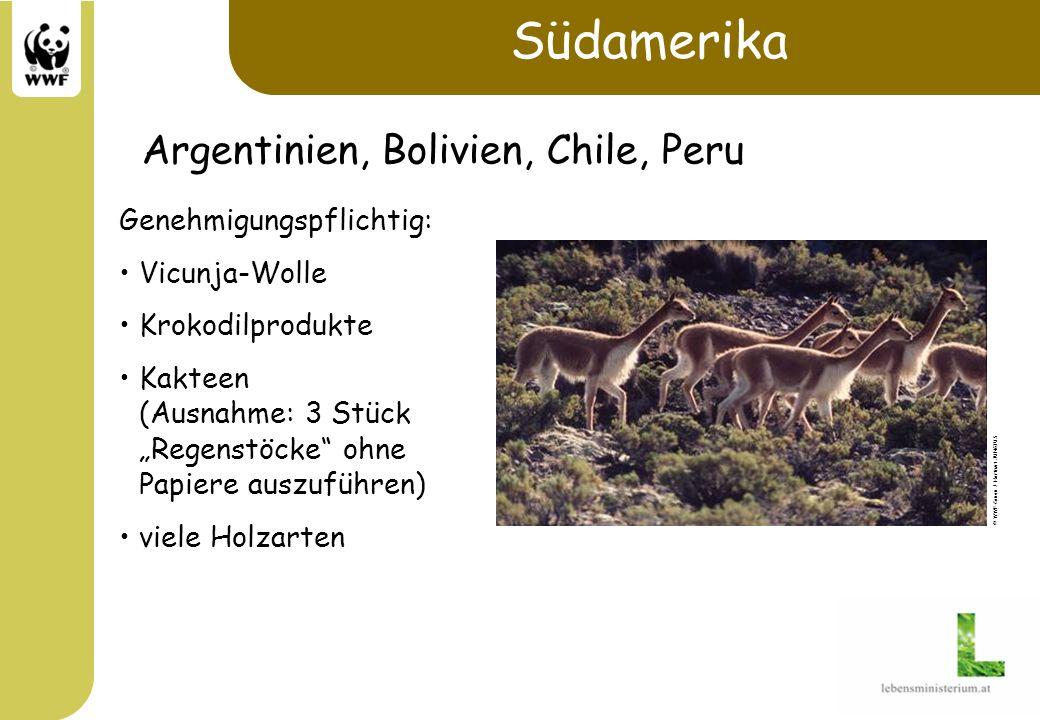 Südamerika Argentinien, Bolivien, Chile, Peru Genehmigungspflichtig: