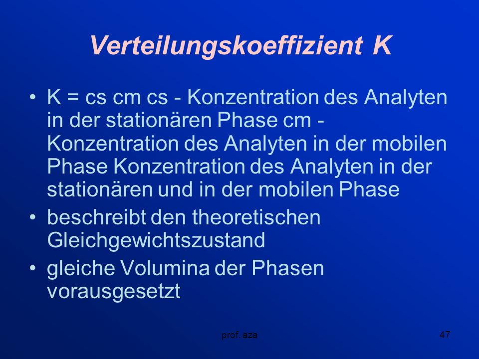 Verteilungskoeffizient K