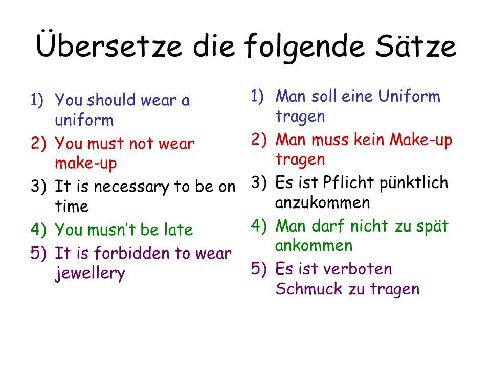 Übersetze die folgende Sätze