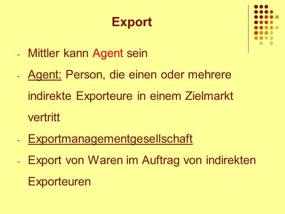 Export Mittler kann Agent sein