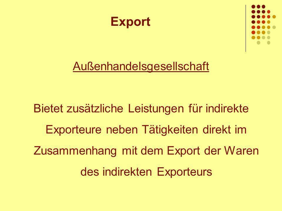 Außenhandelsgesellschaft