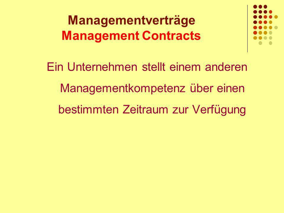 Managementverträge Management Contracts