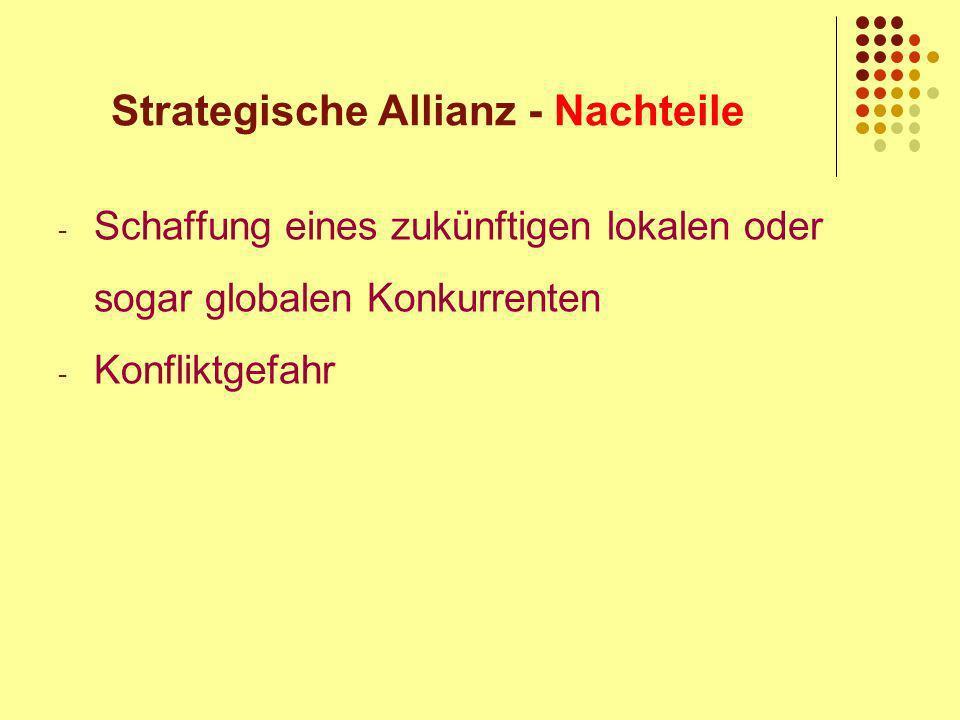 Strategische Allianz - Nachteile
