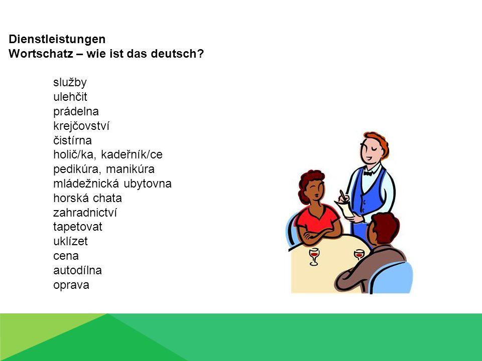Wortschatz – wie ist das deutsch služby ulehčit prádelna krejčovství