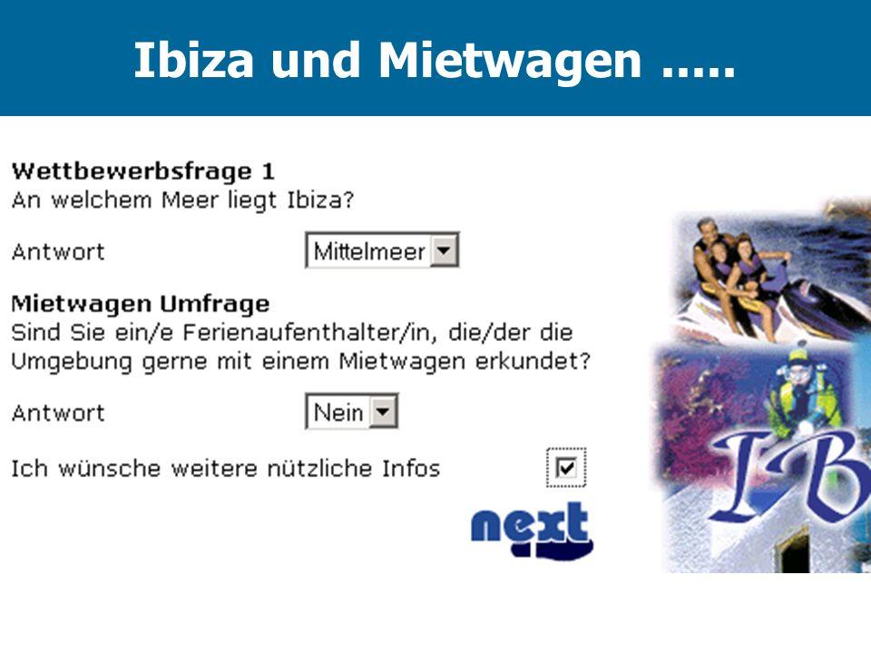 Ibiza und Mietwagen .....