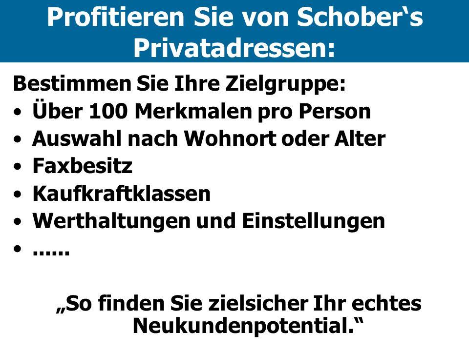 Profitieren Sie von Schober's Privatadressen: