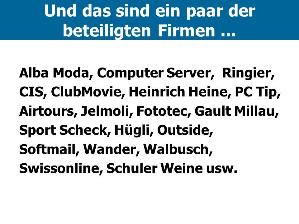 Und das sind ein paar der beteiligten Firmen ...