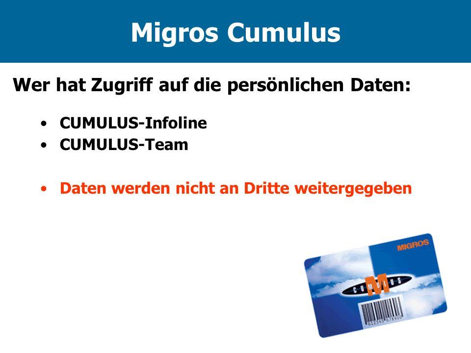 Migros Cumulus Wer hat Zugriff auf die persönlichen Daten: