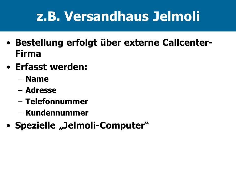 z.B. Versandhaus Jelmoli