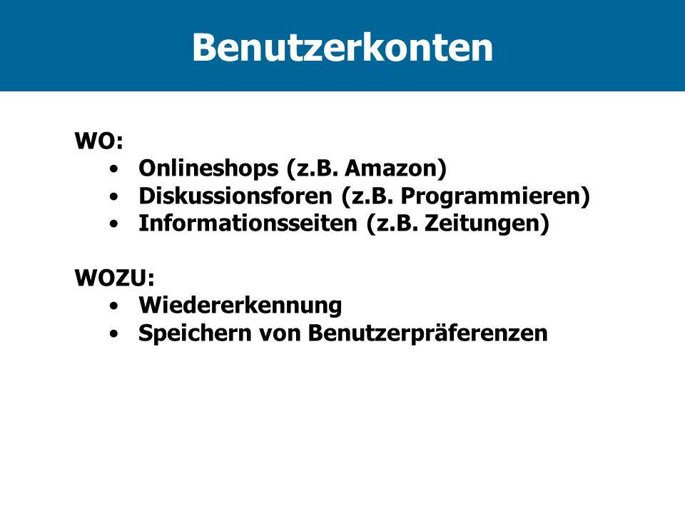 Benutzerkonten WO: Onlineshops (z.B. Amazon)