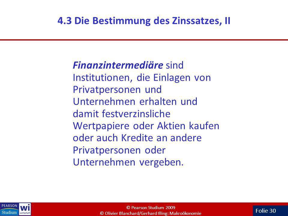 4.3 Die Bestimmung des Zinssatzes, II