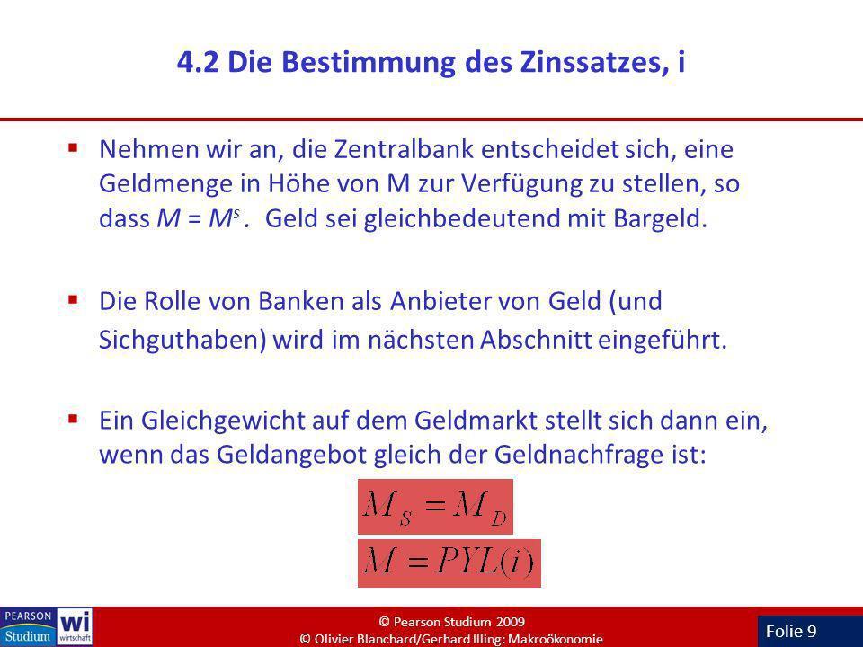 4.2 Die Bestimmung des Zinssatzes, i