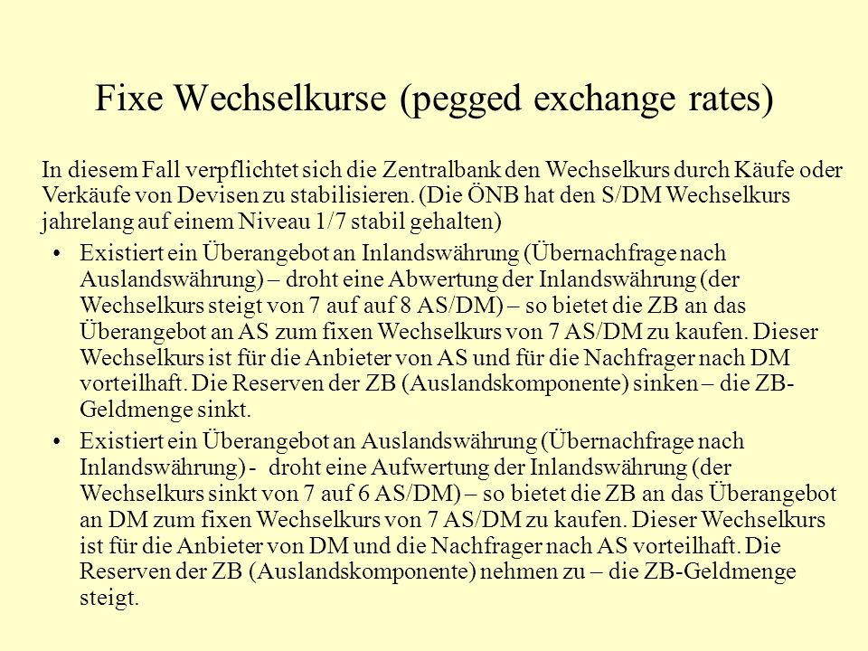 Fixe Wechselkurse (pegged exchange rates)