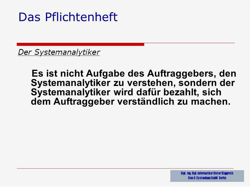 Das Pflichtenheft Der Systemanalytiker.