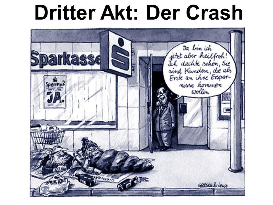 Dritter Akt: Der Crash