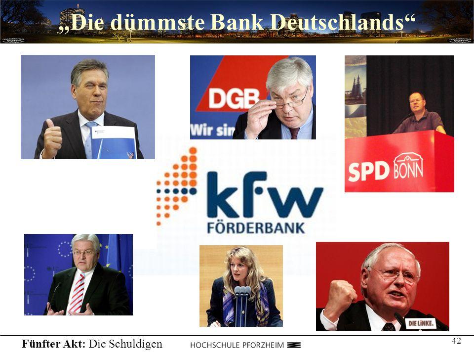 """""""Die dümmste Bank Deutschlands"""