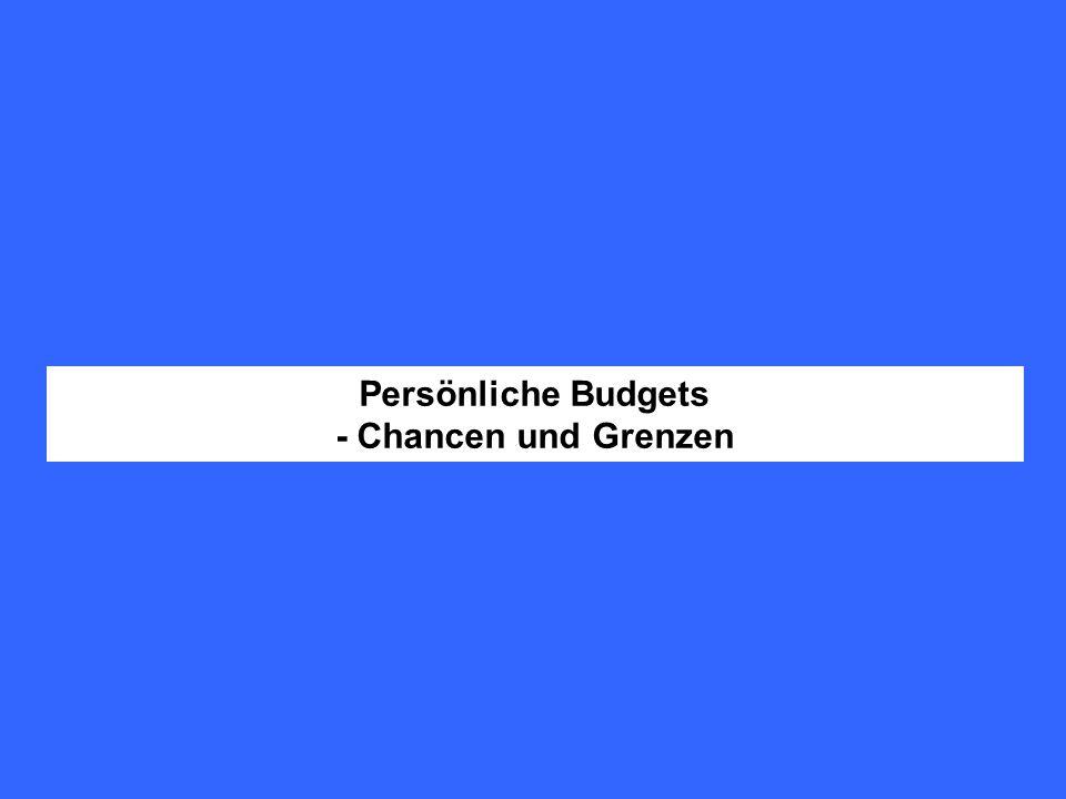 Persönliche Budgets - Chancen und Grenzen