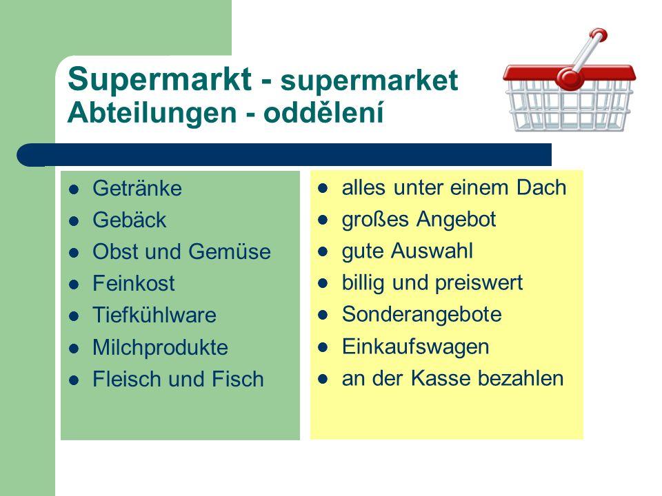 Supermarkt - supermarket Abteilungen - oddělení
