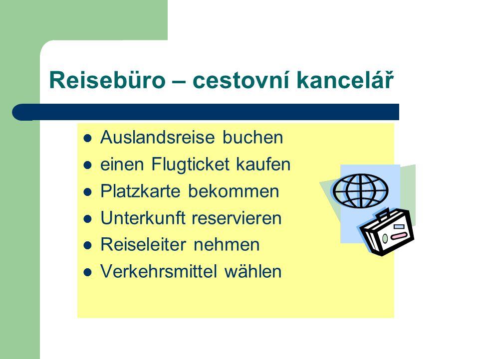 Reisebüro – cestovní kancelář