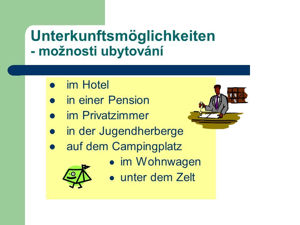 Unterkunftsmöglichkeiten - možnosti ubytování