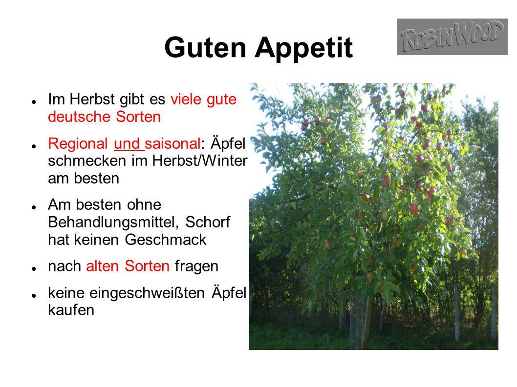 Guten Appetit Im Herbst gibt es viele gute deutsche Sorten