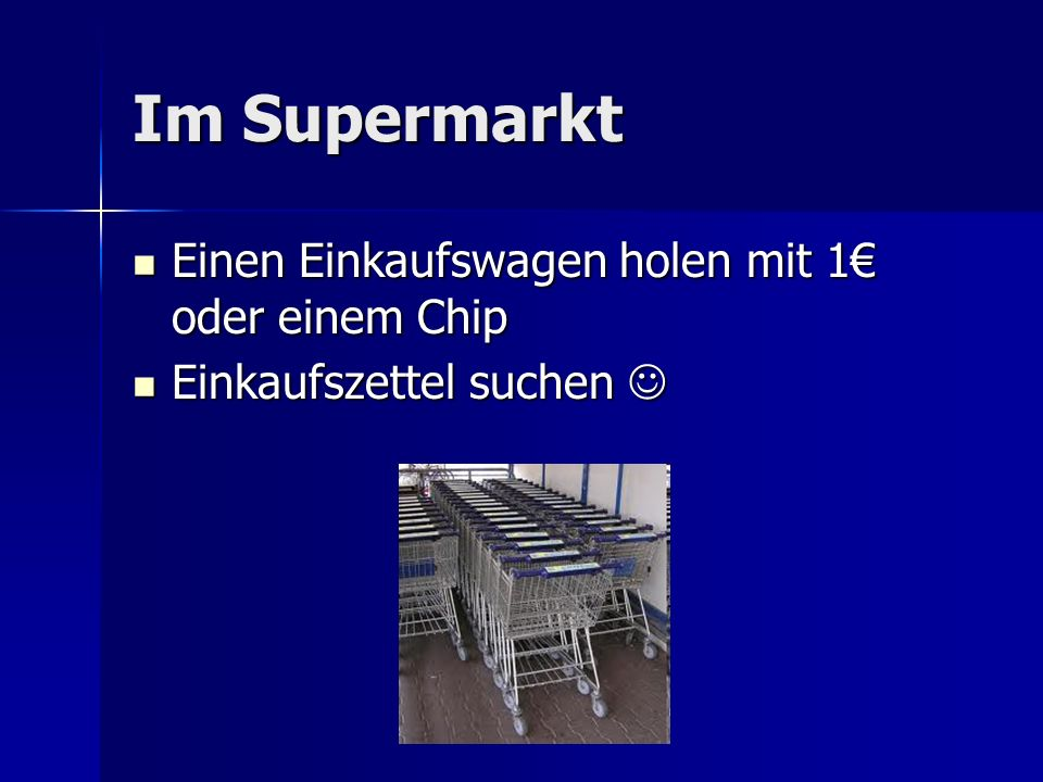 Im Supermarkt Einen Einkaufswagen holen mit 1€ oder einem Chip