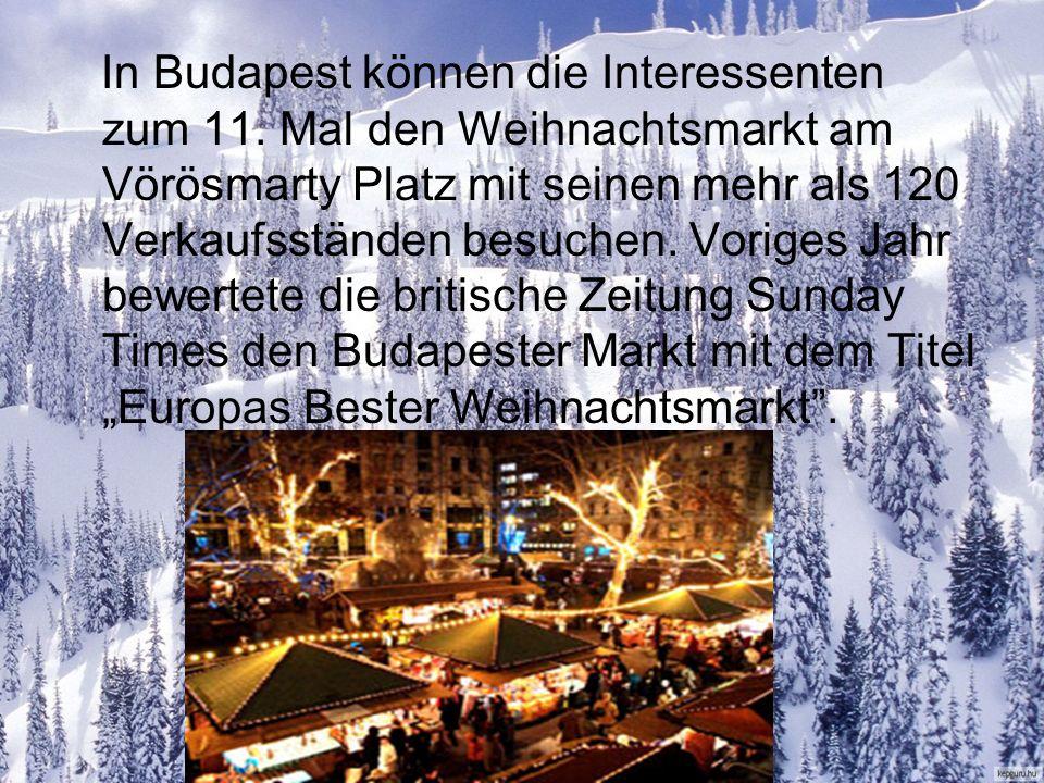 In Budapest können die Interessenten zum 11