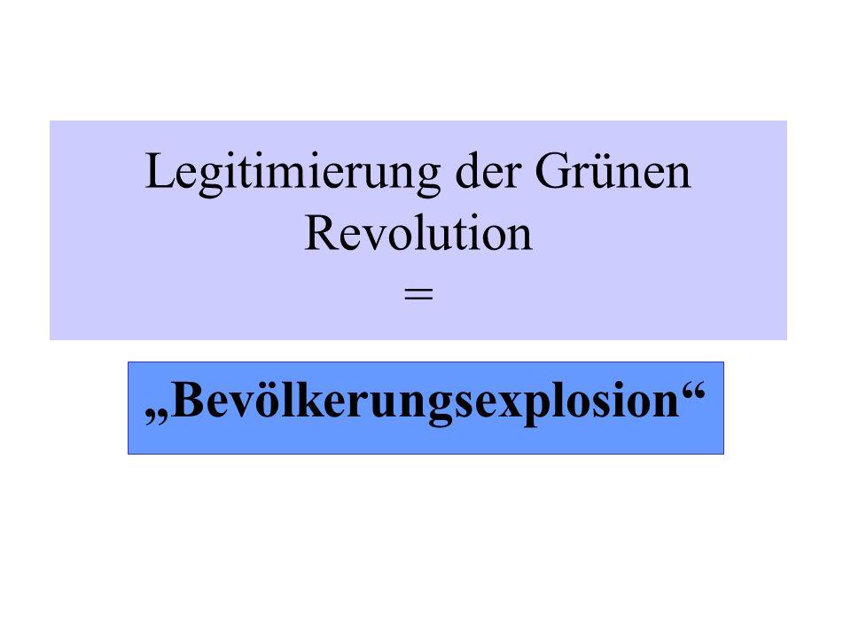 Legitimierung der Grünen Revolution =