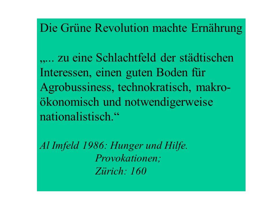 Die Grüne Revolution machte Ernährung