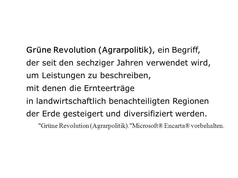 Grüne Revolution (Agrarpolitik), ein Begriff,