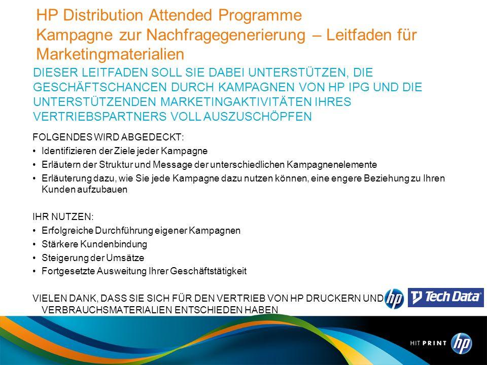 HP Distribution Attended Programme Kampagne zur Nachfragegenerierung – Leitfaden für Marketingmaterialien