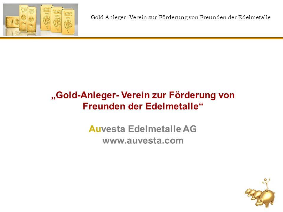 """""""Gold-Anleger- Verein zur Förderung von Freunden der Edelmetalle"""