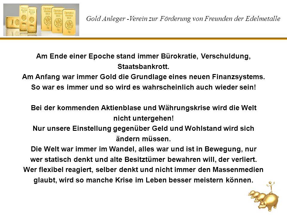 Gold Anleger -Verein zur Förderung von Freunden der Edelmetalle