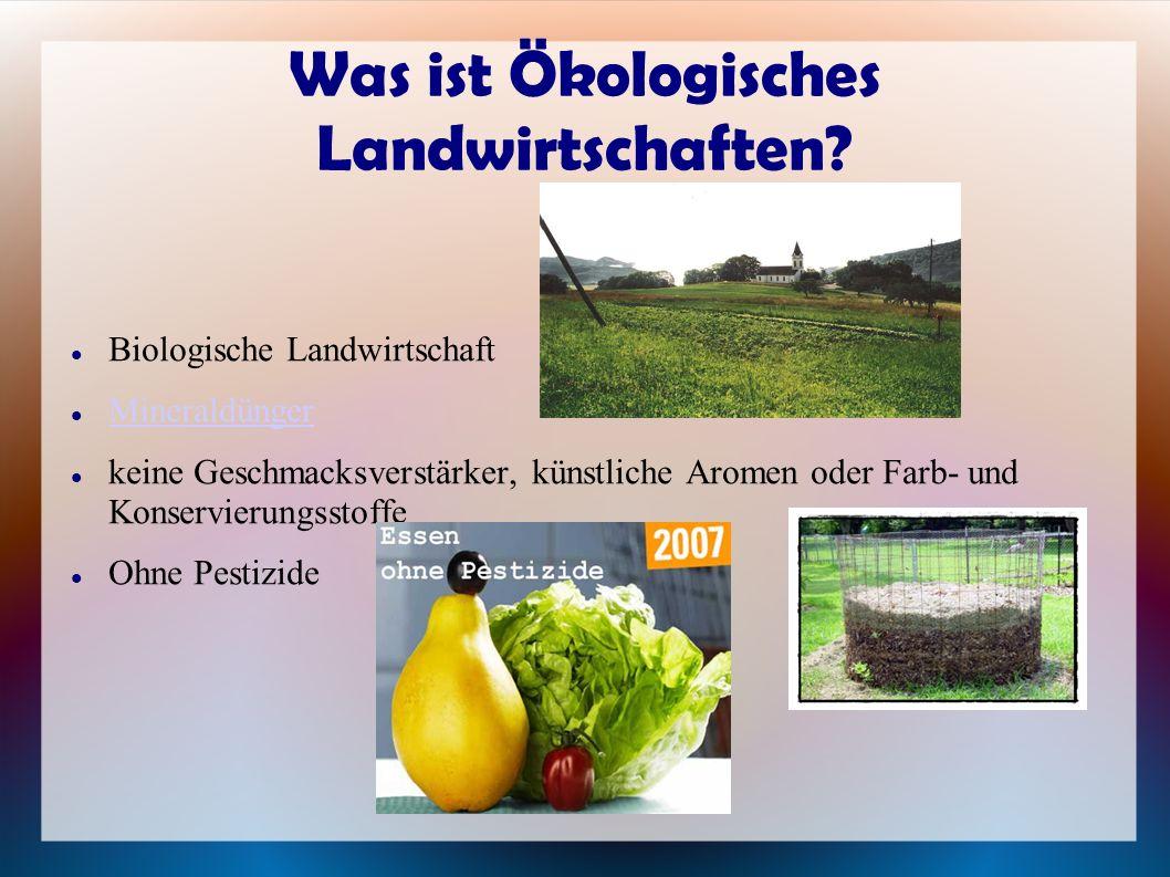 Was ist Ökologisches Landwirtschaften