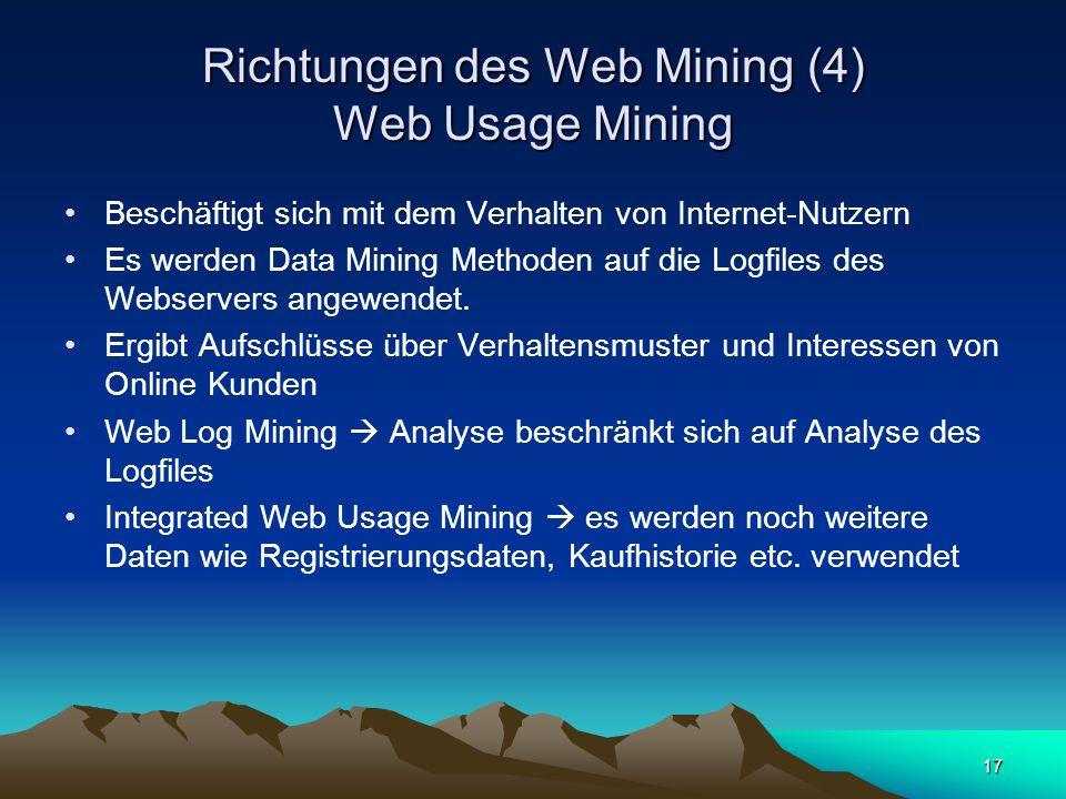 Richtungen des Web Mining (4) Web Usage Mining