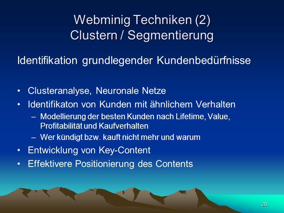 Webminig Techniken (2) Clustern / Segmentierung