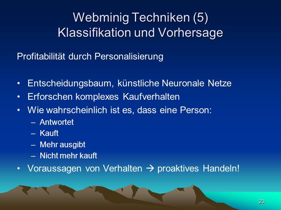 Webminig Techniken (5) Klassifikation und Vorhersage