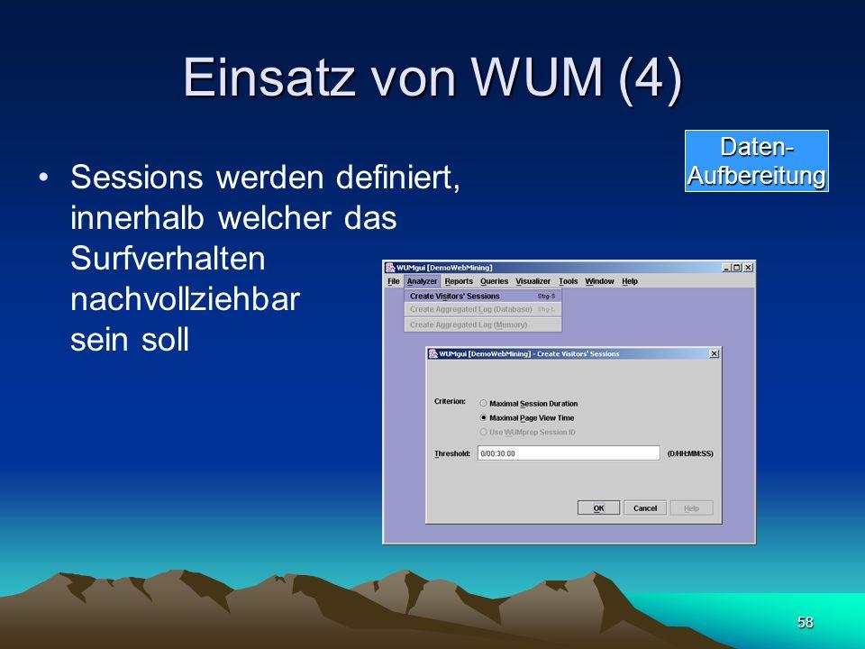 Einsatz von WUM (4) Daten- Aufbereitung.