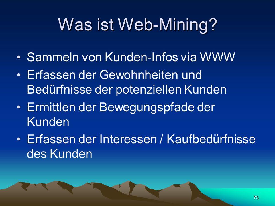 Was ist Web-Mining Sammeln von Kunden-Infos via WWW