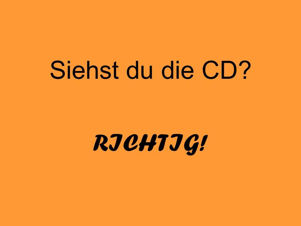 Siehst du die CD RICHTIG!