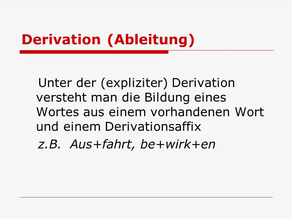 Derivation (Ableitung)