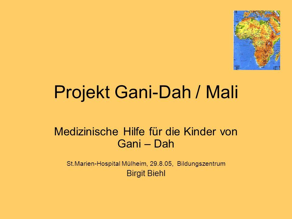 Projekt Gani-Dah / Mali