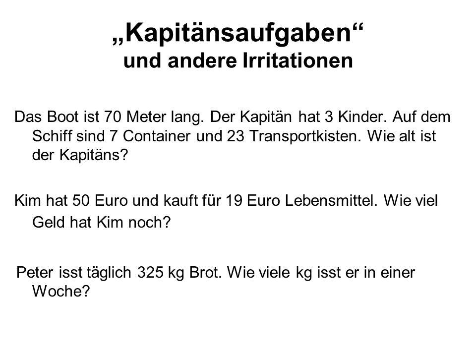"""""""Kapitänsaufgaben und andere Irritationen"""