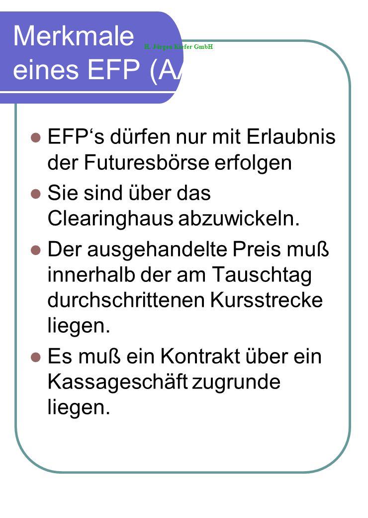 Merkmale eines EFP (AA)
